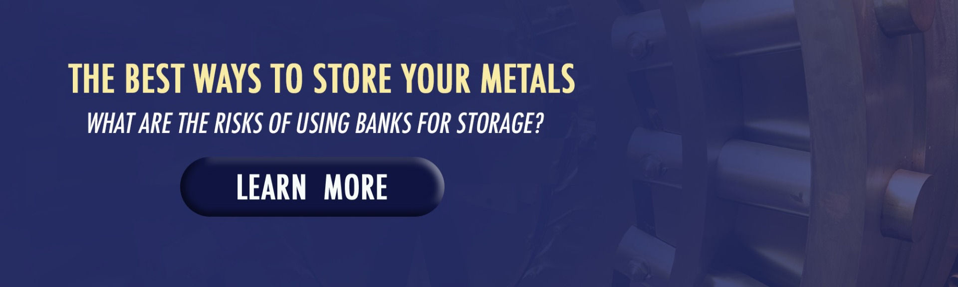 The Best Way To Store Your Metals